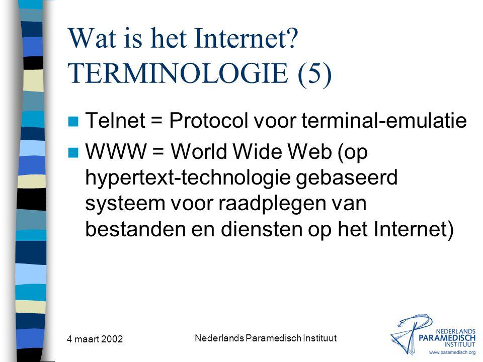 Wat is het Internet TERMINOLOGIE (5)