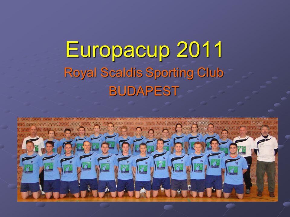 Royal Scaldis Sporting Club BUDAPEST