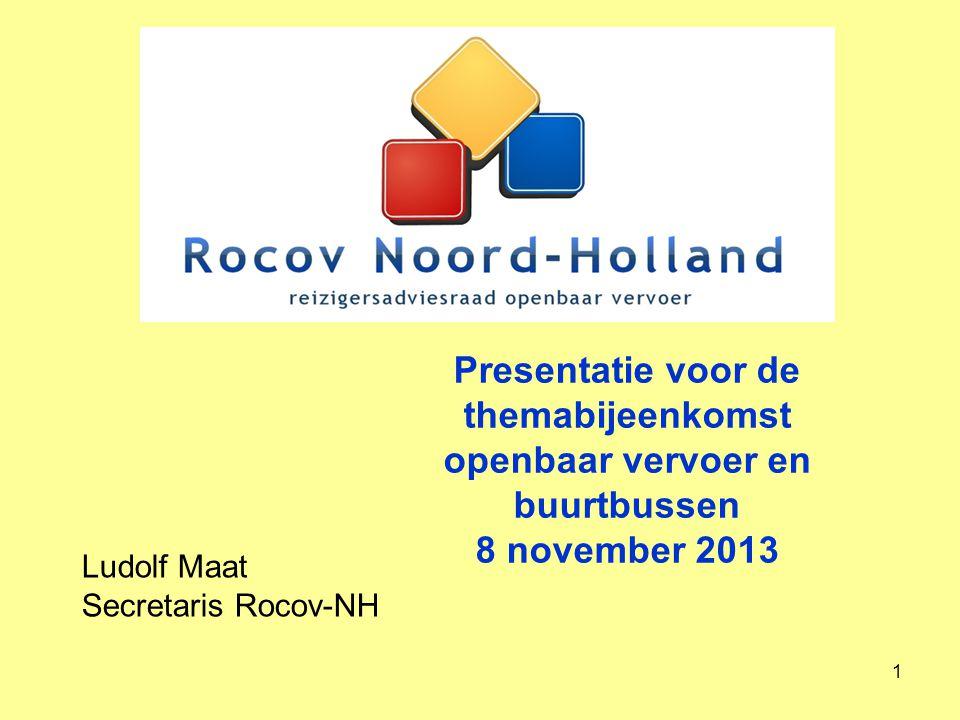 Presentatie voor de themabijeenkomst openbaar vervoer en buurtbussen 8 november 2013
