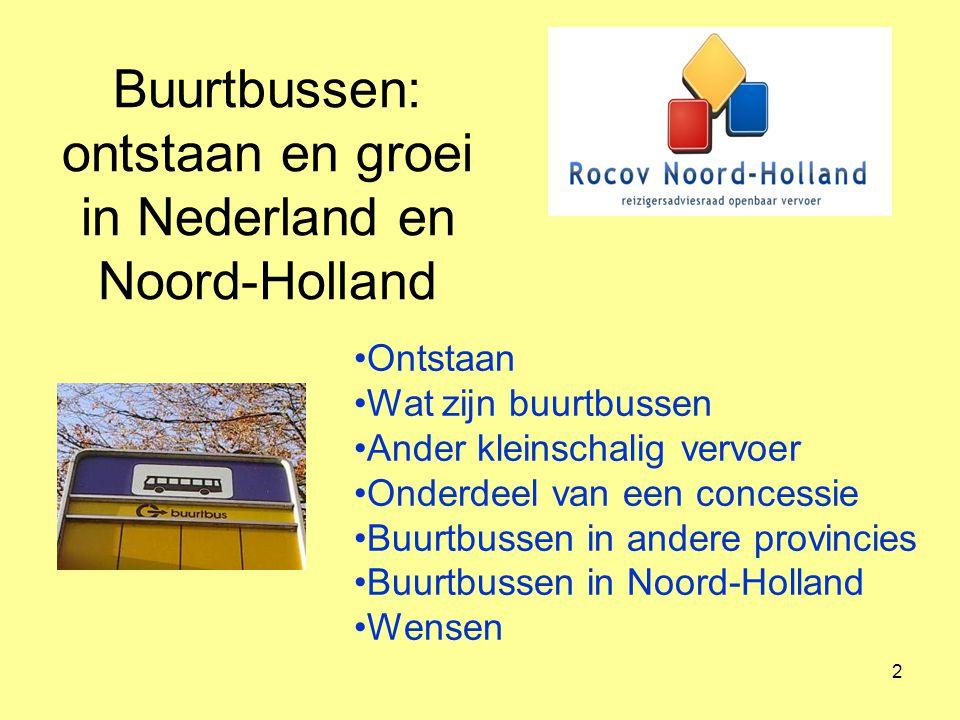 Buurtbussen: ontstaan en groei in Nederland en Noord-Holland