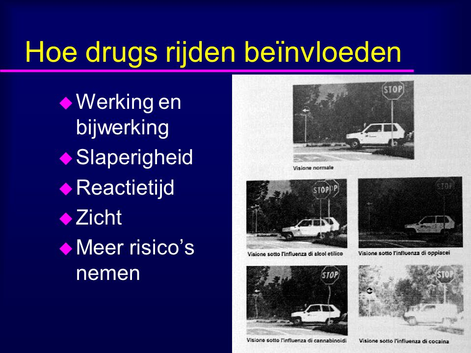 Hoe drugs rijden beïnvloeden