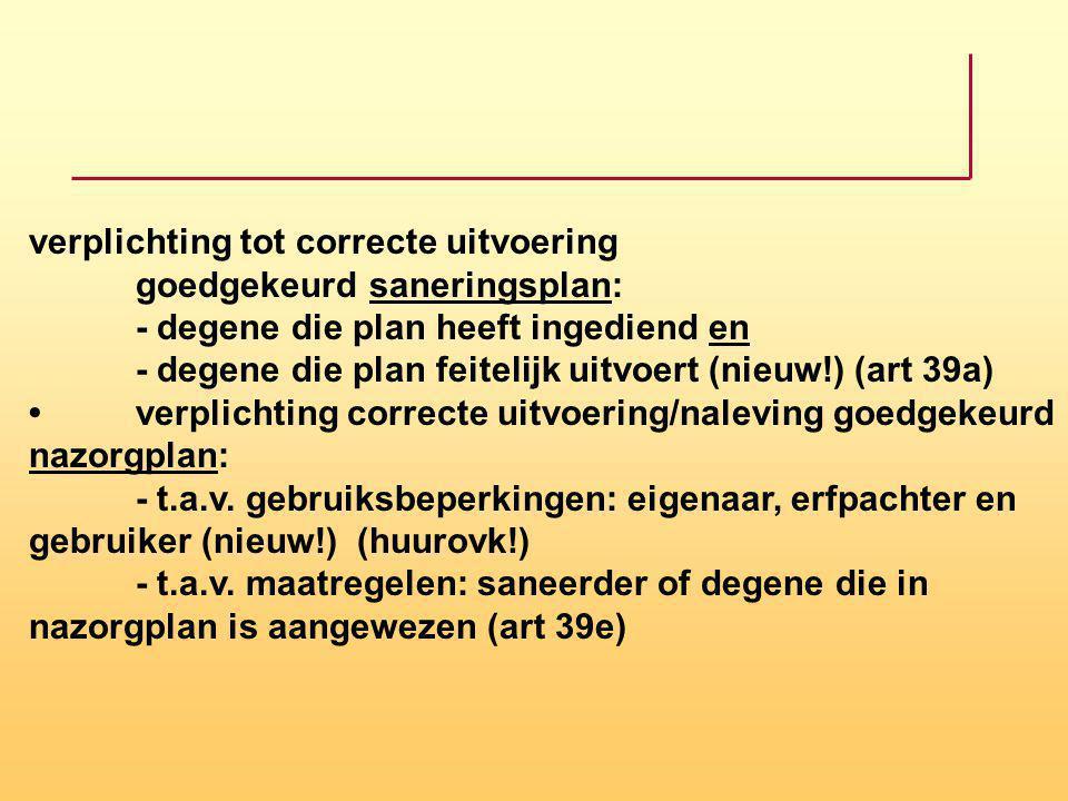 verplichting tot correcte uitvoering. goedgekeurd saneringsplan: