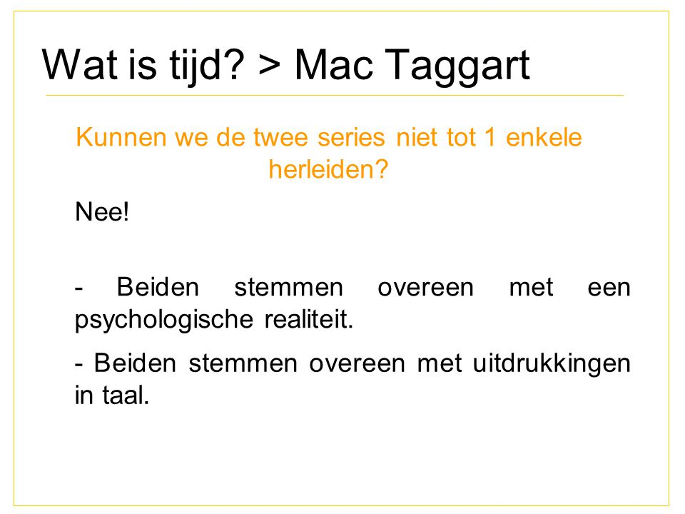 Wat is tijd > Mac Taggart