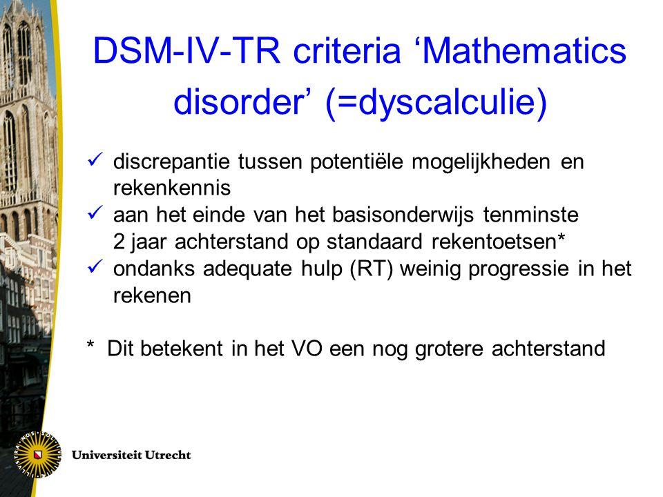 DSM-IV-TR criteria 'Mathematics disorder' (=dyscalculie)