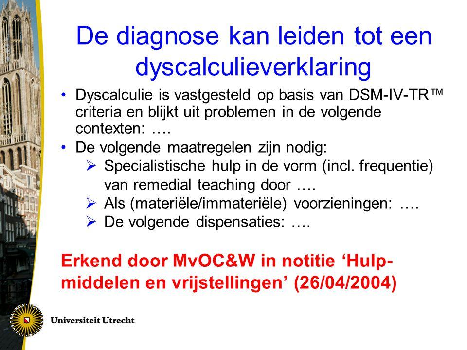 De diagnose kan leiden tot een dyscalculieverklaring