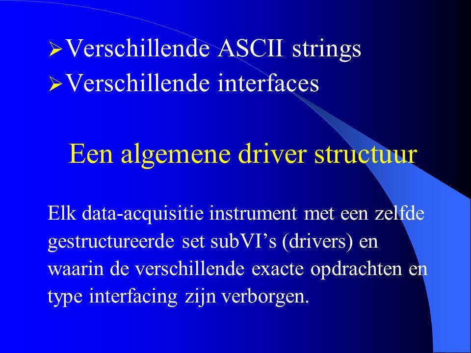 Een algemene driver structuur