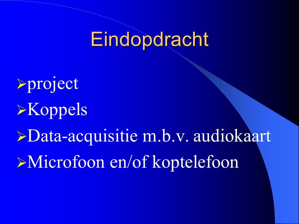 Eindopdracht project Koppels Data-acquisitie m.b.v. audiokaart