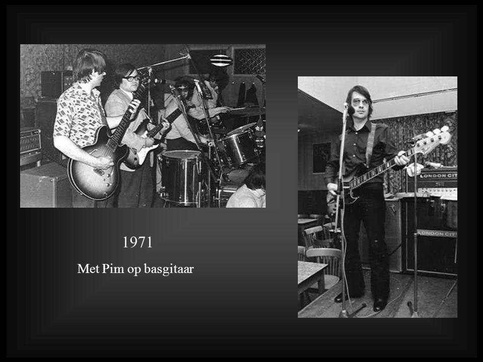 1971 Met Pim op basgitaar