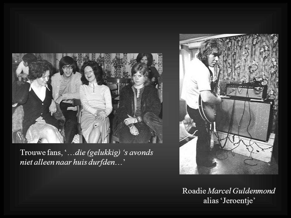 Roadie Marcel Guldenmond alias 'Jeroentje'