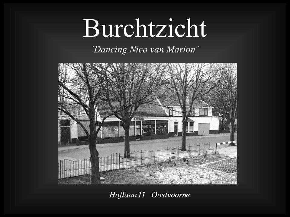 Burchtzicht 'Dancing Nico van Marion'
