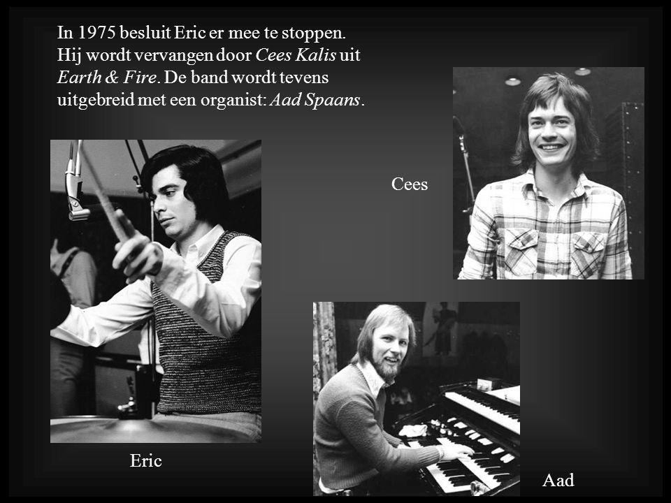 In 1975 besluit Eric er mee te stoppen
