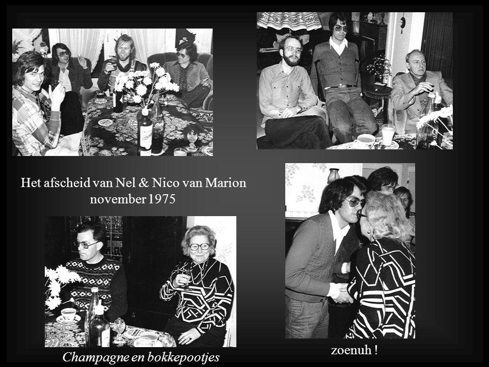 Het afscheid van Nel & Nico van Marion november 1975