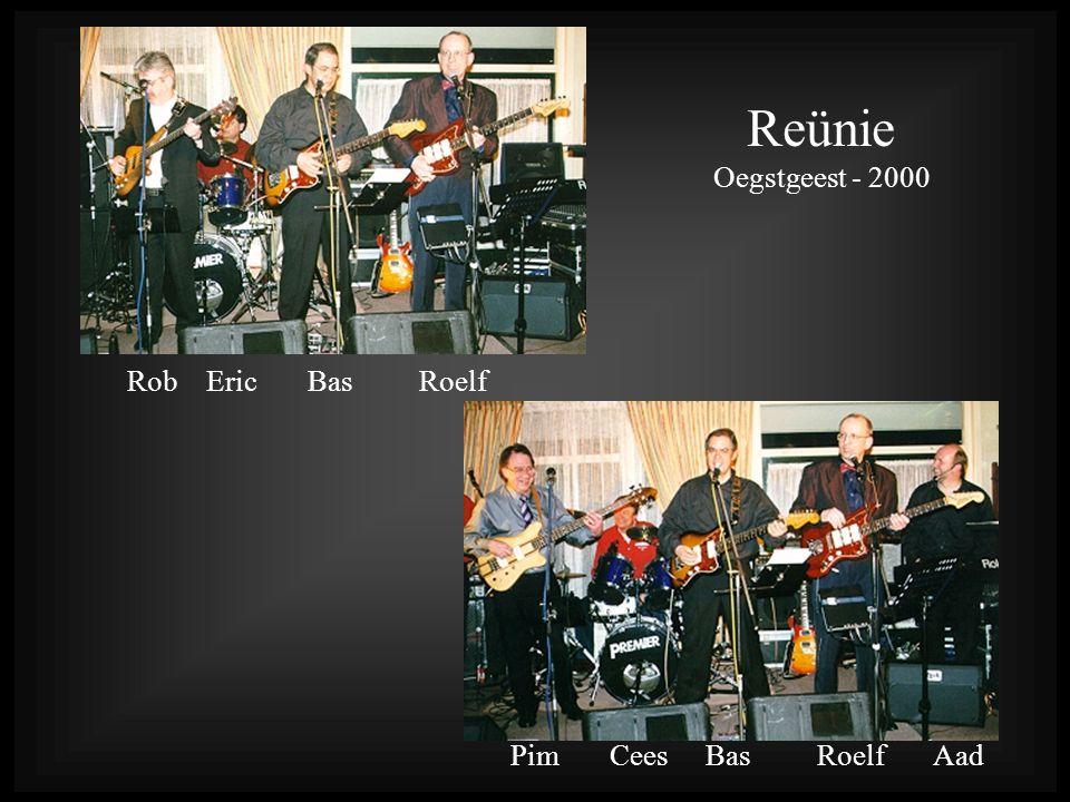 Reünie Oegstgeest - 2000. Rob Eric Bas Roelf.