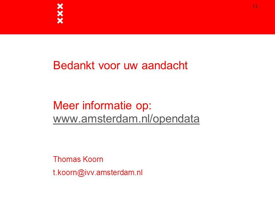 Bedankt voor uw aandacht Meer informatie op: www. amsterdam
