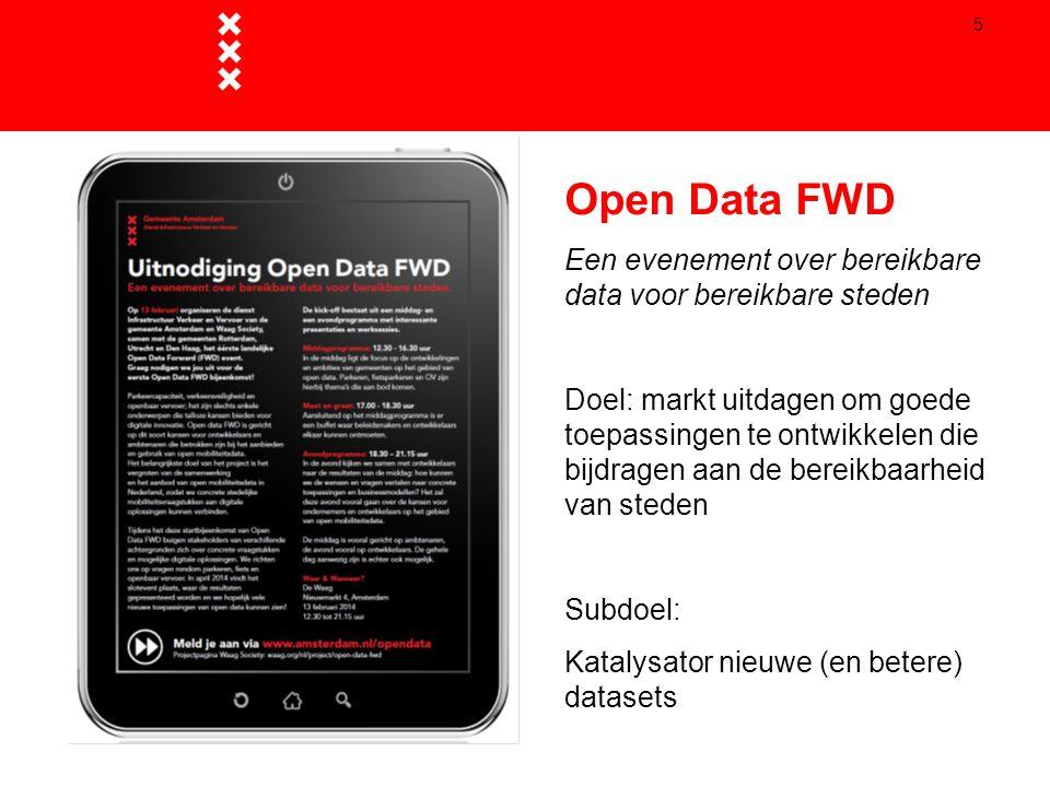 Open Data FWD Een evenement over bereikbare data voor bereikbare steden.