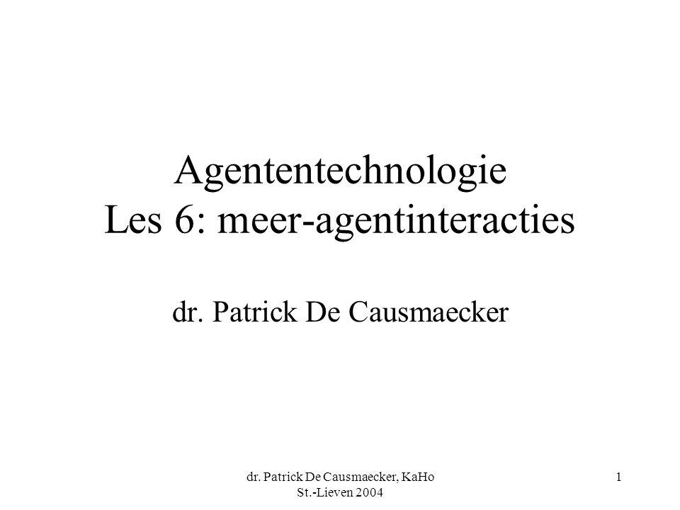 Agententechnologie Les 6: meer-agentinteracties