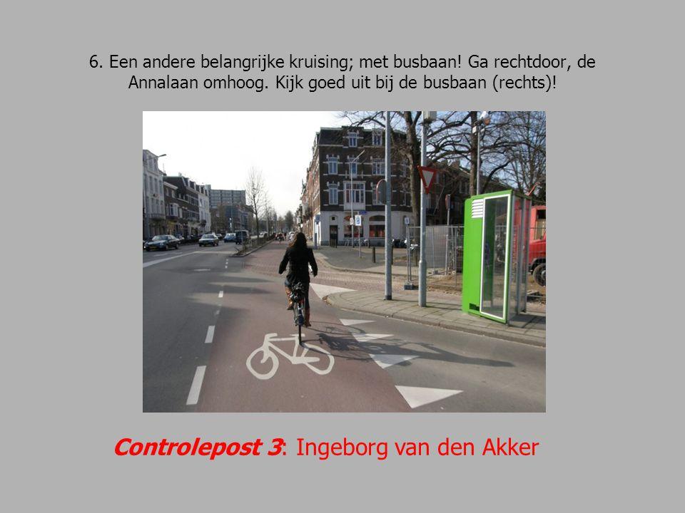 Controlepost 3: Ingeborg van den Akker