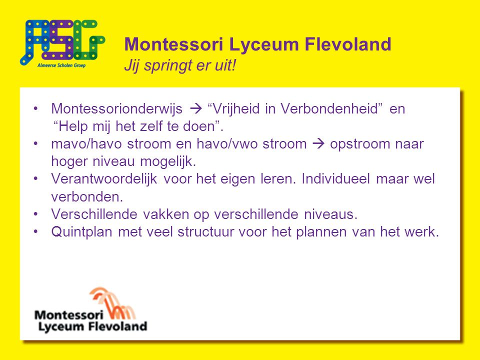 Montessori Lyceum Flevoland Jij springt er uit!
