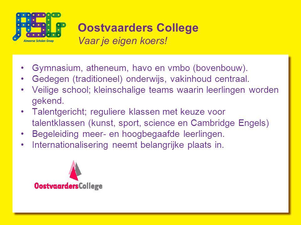 Oostvaarders College Vaar je eigen koers!