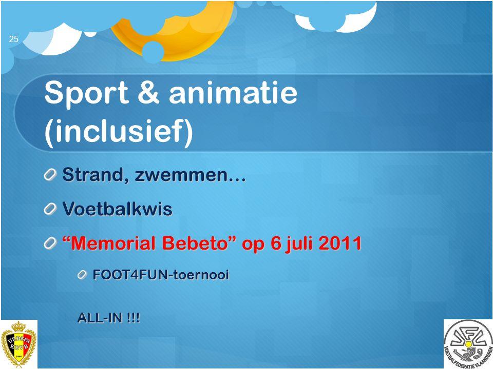 Sport & animatie (inclusief)