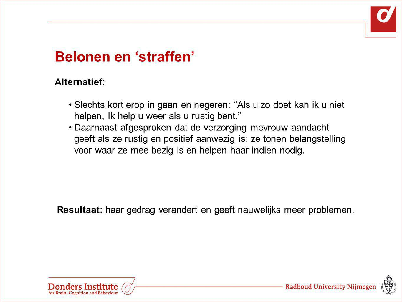 Belonen en 'straffen' Alternatief:
