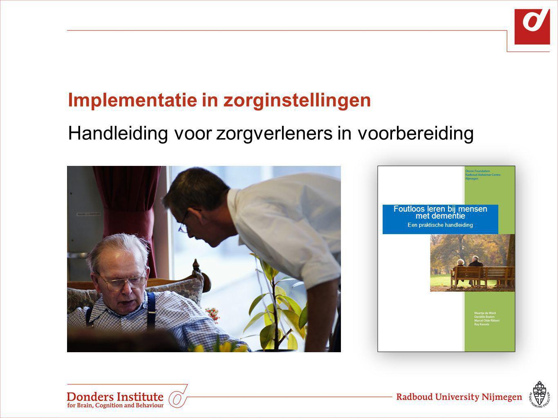 Implementatie in zorginstellingen Handleiding voor zorgverleners in voorbereiding