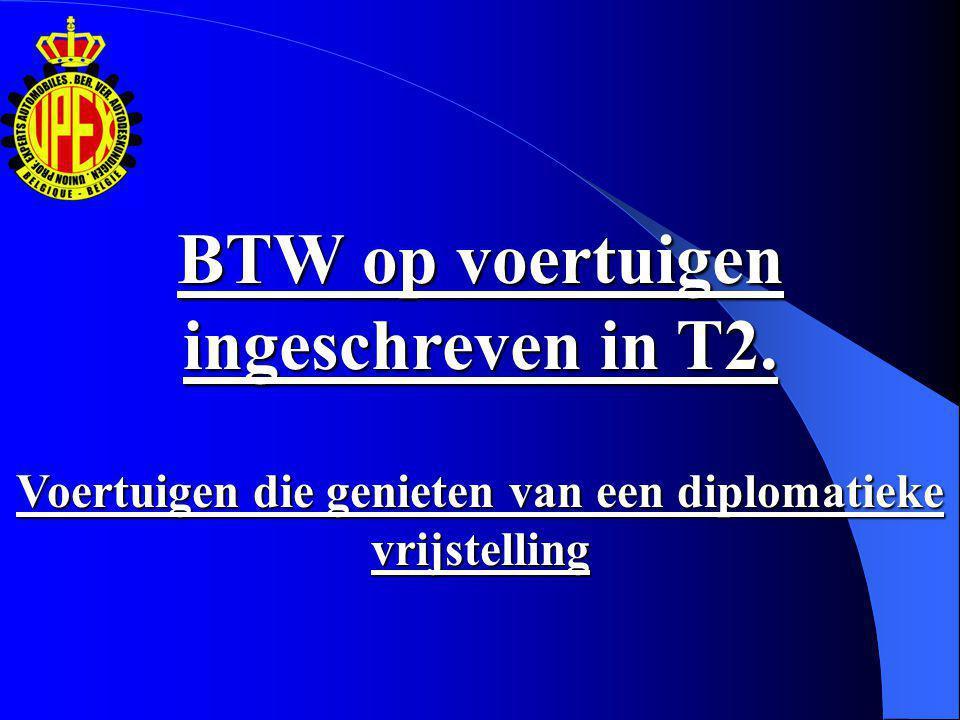 BTW op voertuigen ingeschreven in T2.