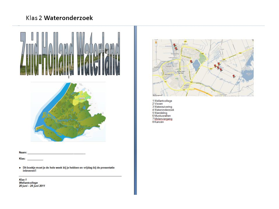 Klas 2 Wateronderzoek Project Water in 2vmbo: Alphen en Aarlanderveen.