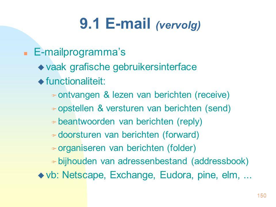 9.1 E-mail (vervolg) E-mailprogramma's