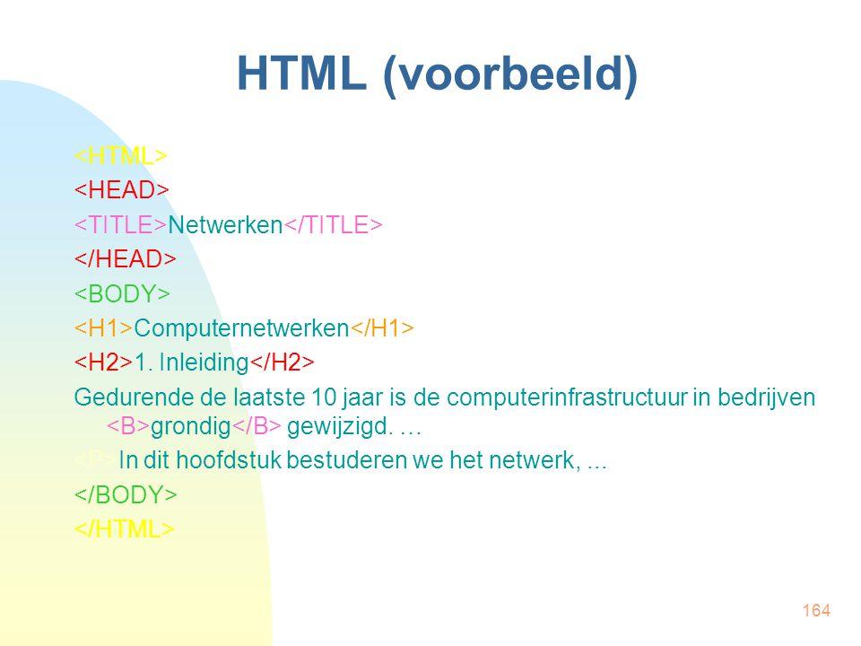 HTML (voorbeeld) <HTML> <HEAD>