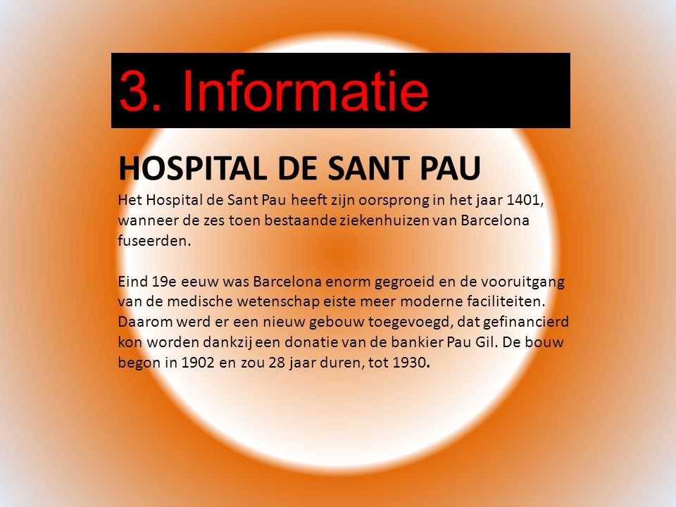 3. Informatie HOSPITAL DE SANT PAU