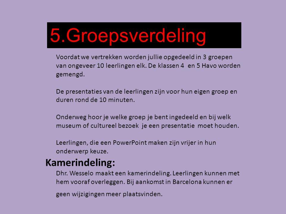 5.Groepsverdeling Kamerindeling: