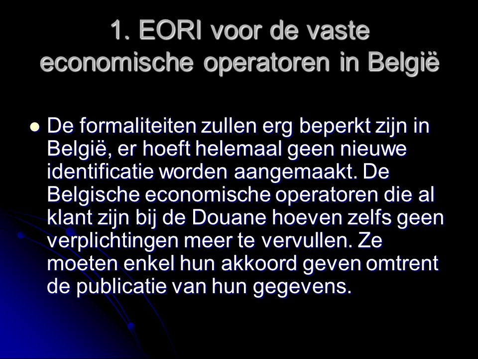 1. EORI voor de vaste economische operatoren in België