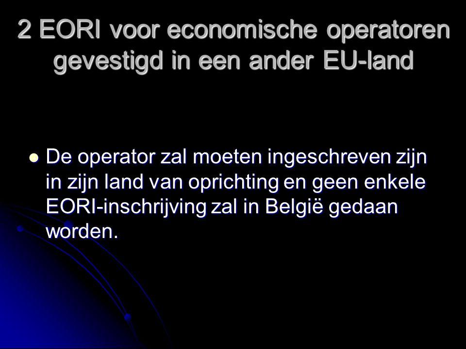 2 EORI voor economische operatoren gevestigd in een ander EU-land