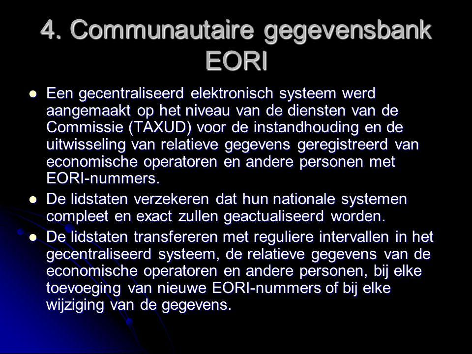 4. Communautaire gegevensbank EORI