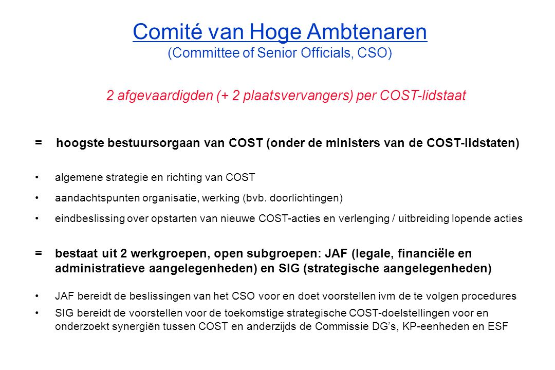 Comité van Hoge Ambtenaren (Committee of Senior Officials, CSO)