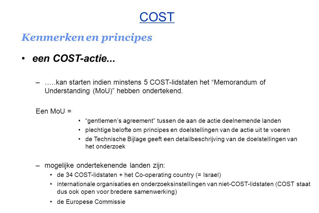 COST Kenmerken en principes een COST-actie...