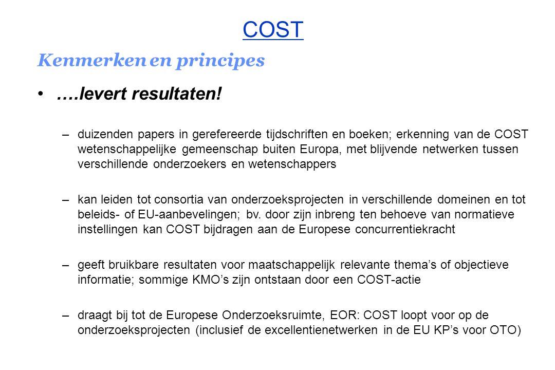 COST Kenmerken en principes ….levert resultaten!