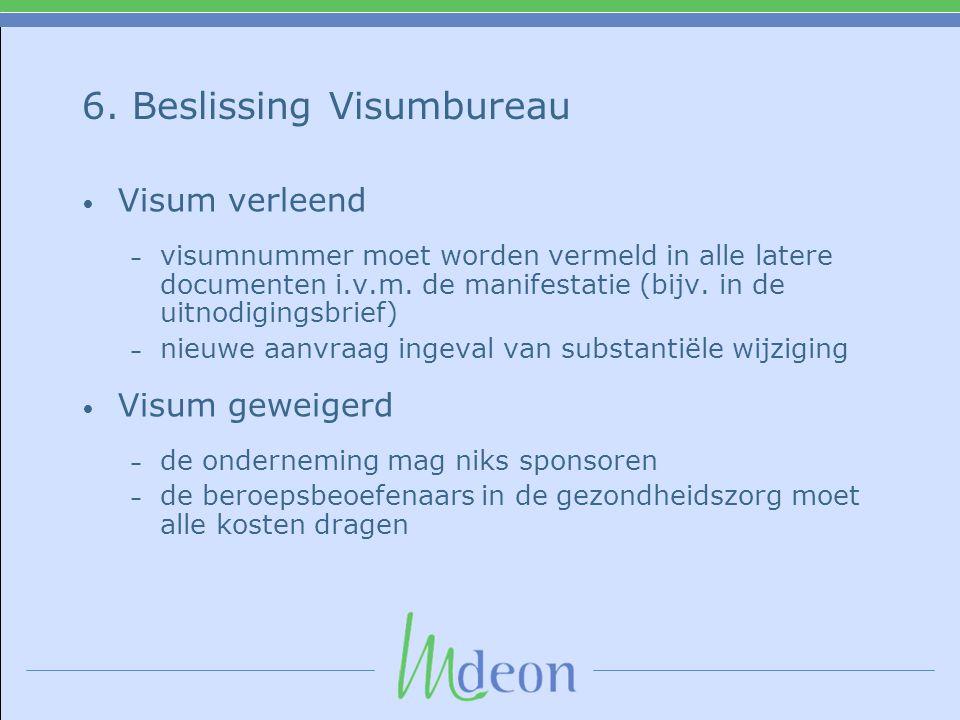 6. Beslissing Visumbureau