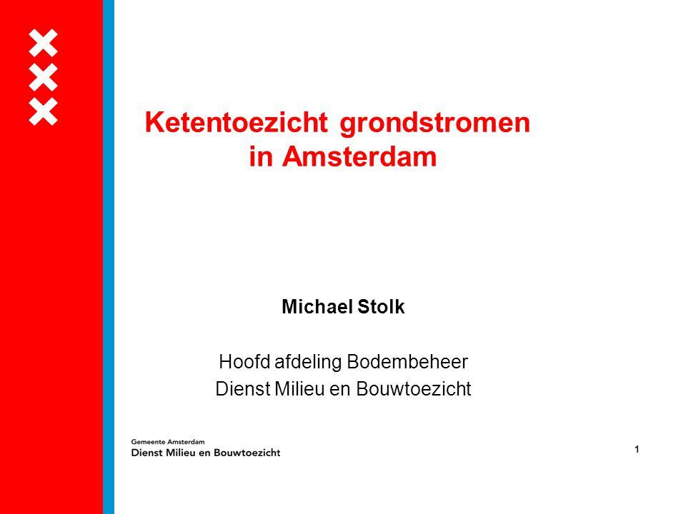 Ketentoezicht grondstromen in Amsterdam