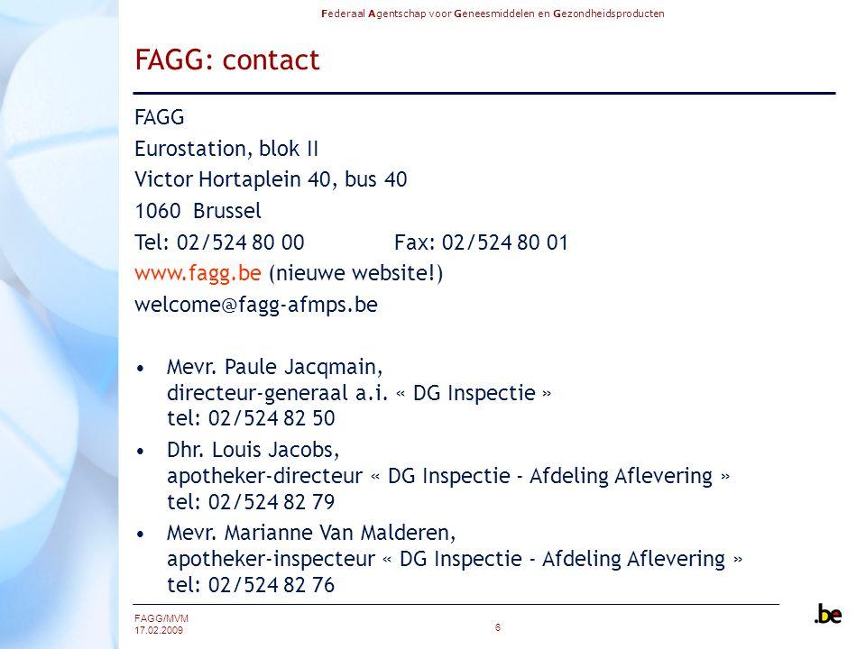 FAGG: contact FAGG Eurostation, blok II Victor Hortaplein 40, bus 40