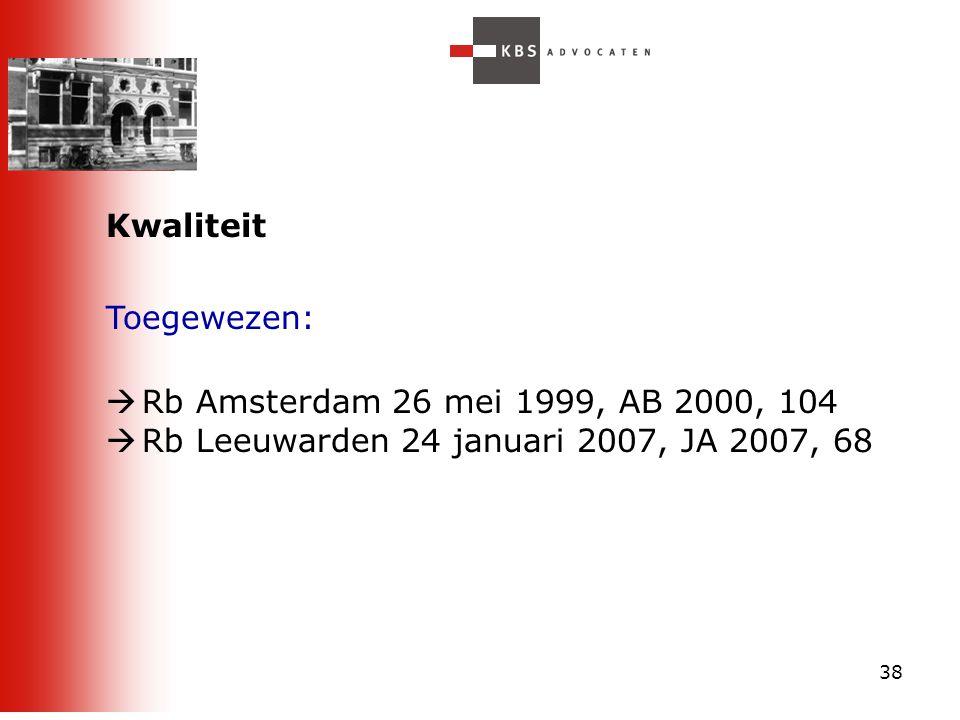 Rb Leeuwarden 24 januari 2007, JA 2007, 68