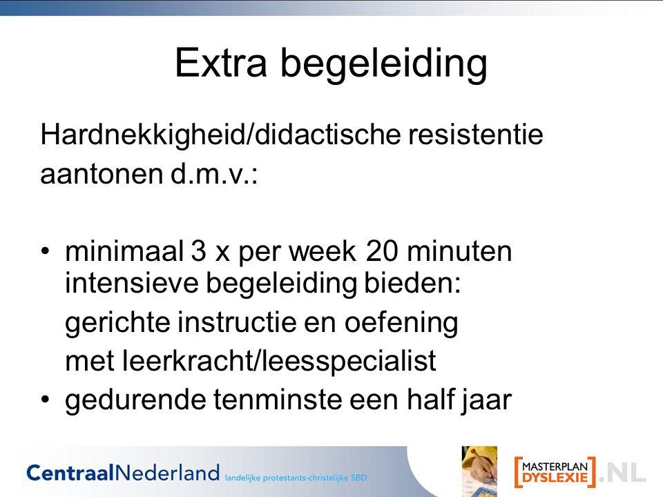 Extra begeleiding Hardnekkigheid/didactische resistentie