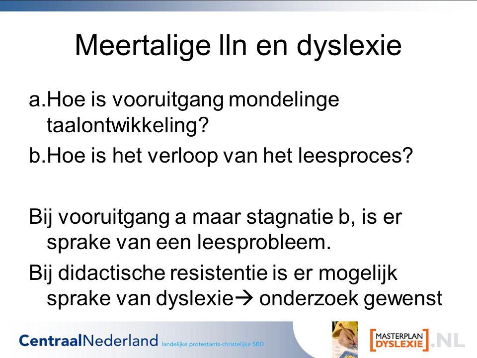 Meertalige lln en dyslexie