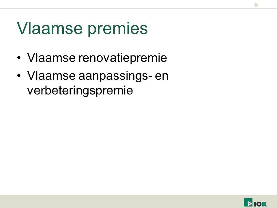 Vlaamse premies Vlaamse renovatiepremie