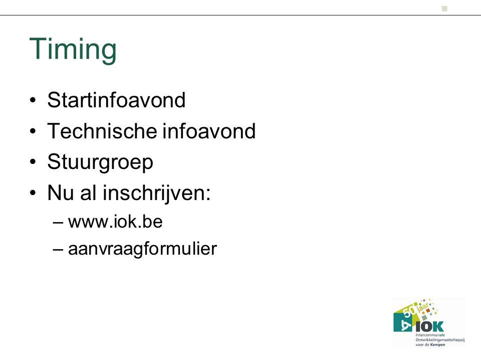 Timing Startinfoavond Technische infoavond Stuurgroep