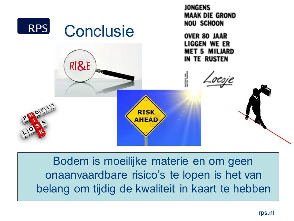 Conclusie Bodem is moeilijke materie en om geen onaanvaardbare risico's te lopen is het van belang om tijdig de kwaliteit in kaart te hebben.