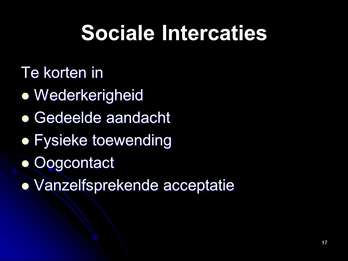 Sociale Intercaties Te korten in Wederkerigheid Gedeelde aandacht