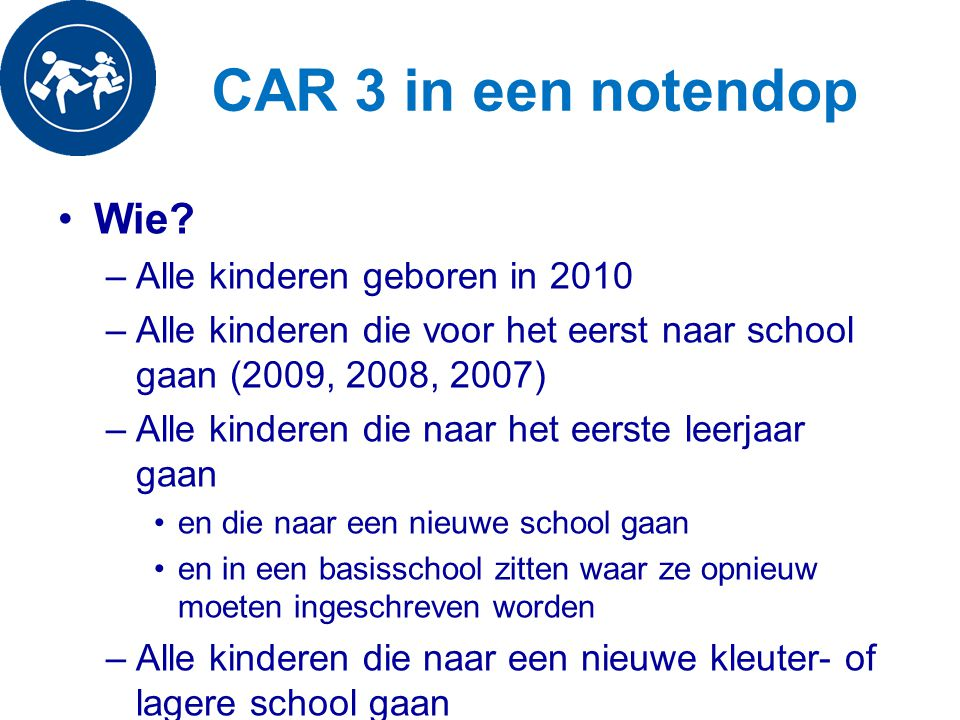 CAR 3 in een notendop Wie Alle kinderen geboren in 2010