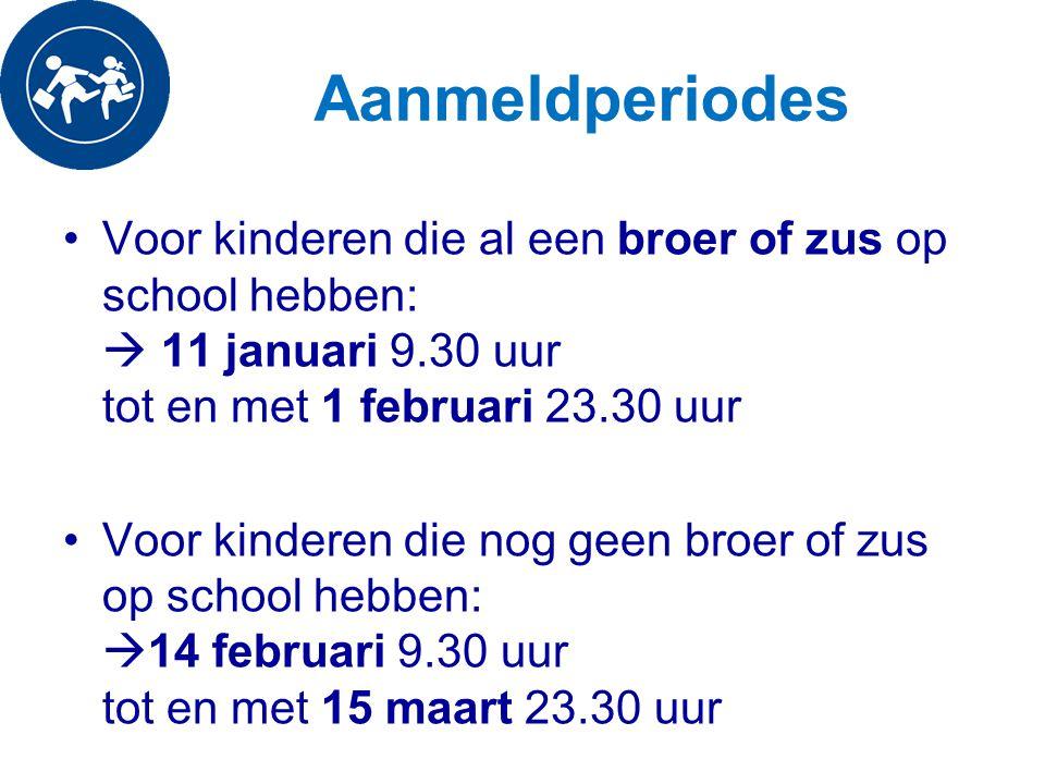 Aanmeldperiodes Voor kinderen die al een broer of zus op school hebben:  11 januari 9.30 uur tot en met 1 februari 23.30 uur.